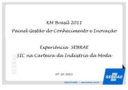 KM Brasil 2011 Painel Gestão do Conhecimento e Inovação