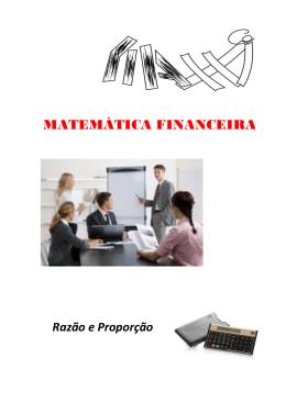 Matemática Financeira - Razão e Proporção