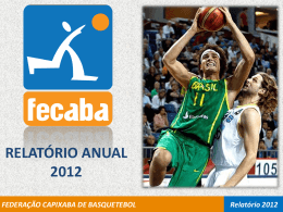 FEDERAÇÃO CAPIXABA DE BASQUETEBOL Relatório 2012