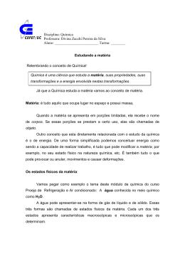 Disciplina: Química Professora: Divina Zacchi Pereira da Silva Aluno