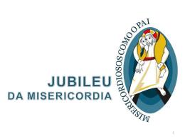 Jublieu da Misericordia