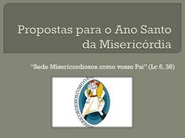 Proposta Diocesana para o Ano da Misericódia
