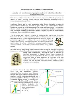 Eletricidade – Lei de Coulomb – Corrente Elétrica Atenção: este