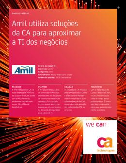 Amil utiliza soluções da CA para aproximar a TI dos negócios