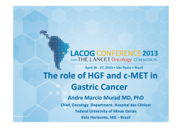Gastric Cancer and the role of HCF and c-MET