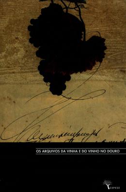 PDF - os arquivos da vinha e do vinho no douro