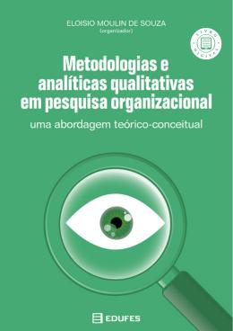 Metodologias e analíticas qualitativas em pesquisa organizacional