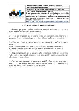 LISTA DE EXERCÍCIOS – TURMA P4 1 – Faça um programa que
