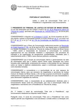 """PORTARIA Nº 3203/PR/2015 Institui o canal de comunicação """"Fale"""