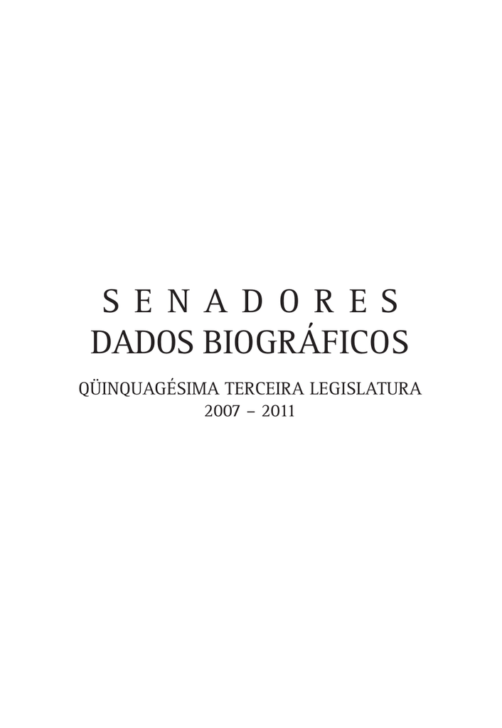 f02023761b6ae senadores brasileiros 2007-2011 - the observatory of social and