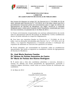 Dr. José Maria Santana Caselas Drª Helena de Fatima Gonçalves