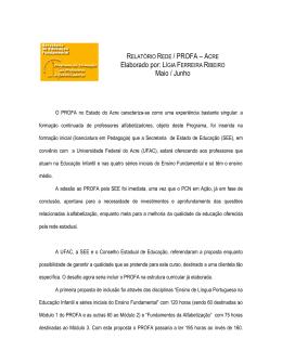 RELATÓRIO REDE / PROFA – ACRE Elaborado por: LÍGIA