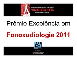 Vencedores do Prêmio Excelência em Fonoaudiologia 2011