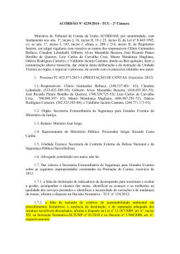 ACÓRDÃO Nº 4239/2014 - TCU - 2ª Câmara Ministros do Tribunal