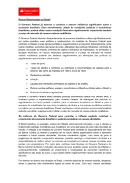 Riscos Relacionados ao Brasil O Governo Federal já