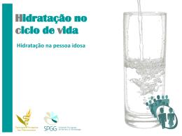Hidratação na pessoa idosa - SPGG – Sociedade Portuguesa de