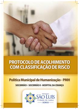 Protocolo de acolhimento com classificação de risco. Política