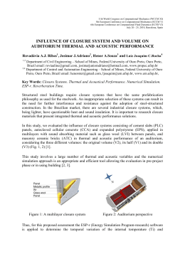 Influence of closure system and volume on auditorium thermal and