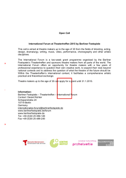 Page 1 • > > Open Call International Forum at Theatertreffen 2015