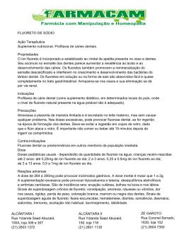FLUORETO DE SÓDIO Ação Terapêutica Suplemento nutricional