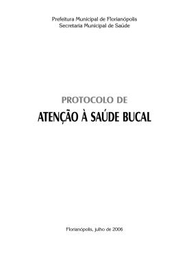 ATENÇÃO À SAÚDE BUCAL - Prefeitura Municipal de Florianópolis