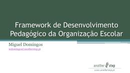 Framework de Desenvolvimento Pedagógico da Organização Escolar