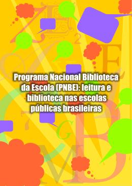 (PNBE): leitura e biblioteca nas escolas públicas brasileiras