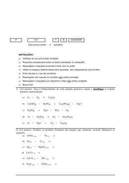 1) (2,0 pontos) Faça o balanceamento de cada equação química a