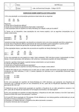 EXERCÍCIOS SOBRE GENÉTICA DE POPULAÇÕES 1) Em uma