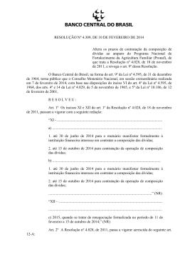 RESOLUÇÃO Nº 4.309, DE 10 DE FEVEREIRO DE 2014 Altera os