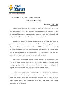 A realidade do serviço público no Brasil Fábula dos Dois Leões