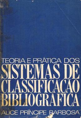Teoria e prática dos sistemas de classificação bibliográfica