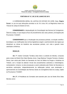 PORTARIA Nº 47, DE 23 DE JUNHO DE 2015 A CORREGEDORA