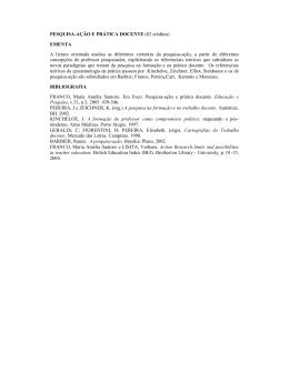 PESQUISA-AÇÃO E PRÁTICA DOCENTE (02 créditos) EMENTA A