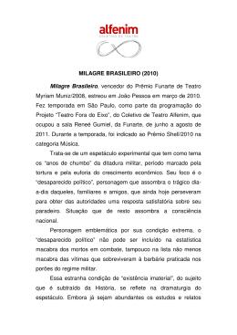 MILAGRE BRASILEIRO (2010) - Coletivo de Teatro Alfenim