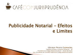 Publicidade Notarial – Efeitos e Limites