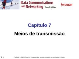Capítulo 7 Meios de transmissão