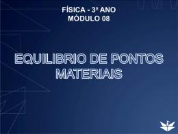 EQUILIBRIO DE PONTOS MATERIAIS