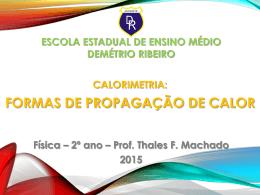 FORMAS DE PROPAGAÇÃO DE CALOR