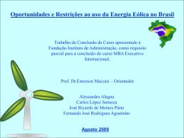Oportunidades e Restrições ao uso da Energia Eólica no