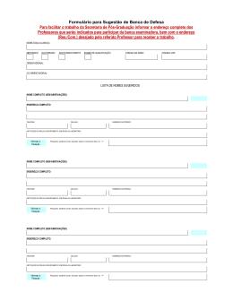 Formulário para Sugestão de Banca de Defesa Para facilitar o