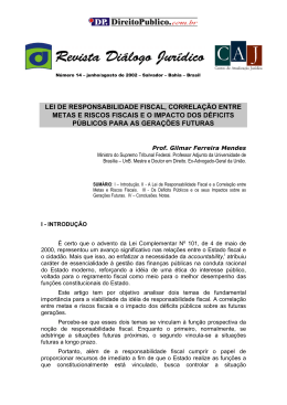 LRF e Déficit para gerações futuras - Min. Gilmar