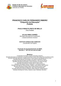 """FRANCISCO CARLOS FERNANDES RIBEIRO """"Chiquinho da"""