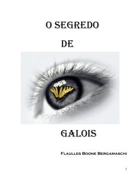 O SEGREDO DE GALOIS