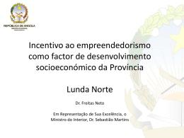 Incentivo ao Empreendedorismo Lunda Norte