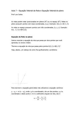 Aula 7 – Equação Vetorial da Reta e Equação Vetorial do plano