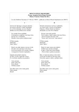 HINO NACIONAL BRASILEIRO Poema: Joaquim Osório Duque