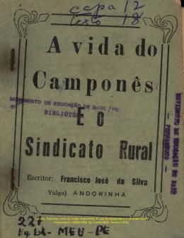 SILVA, Francisco José da (vulgo Andorinha). A vida do camponês e