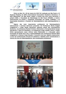 Entre os dias 19 e 20 de março de 2015 foi realizado em São Paulo