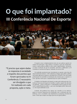 O que foi implantado? III Conferência Nacional De Esporte